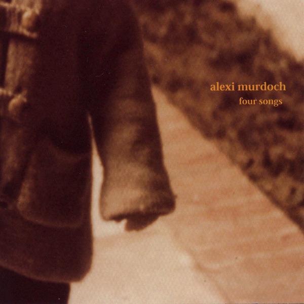 Alexi Murdoch - Four Songs