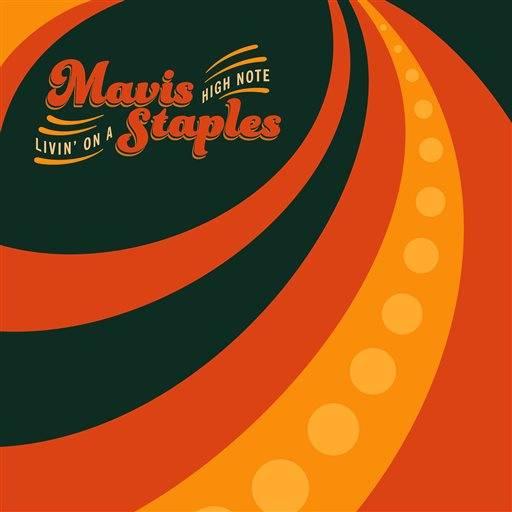 Mavis Staples - Living On A High Note