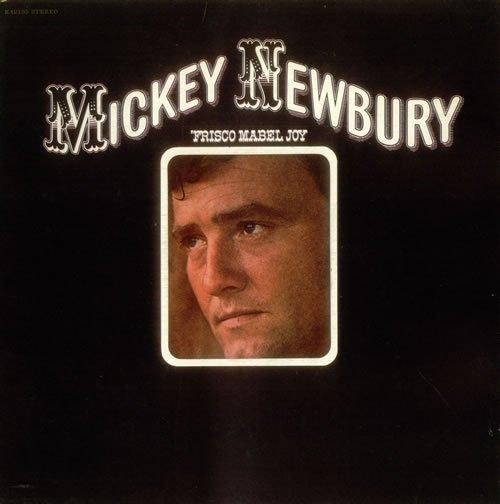 Mickey Newbury - Frisco Mabel Joy