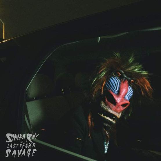 Shilpa Ray - Last Years Savage